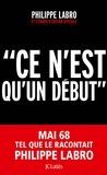 """Philippe Labro - """"Ce n'est qu'un début""""."""
