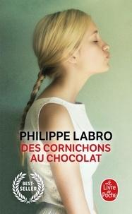 Philippe Labro - Des cornichons au chocolat.