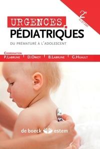 Philippe Labrune et Denis Oriot - Urgences pédiatriques.