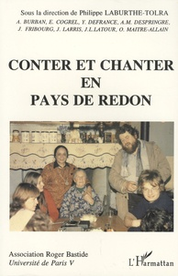 Philippe Laburthe-Tolra - Conter et chanter en pays de Redon.
