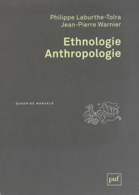 Philippe Laburthe-Tolra et Jean-Pierre Warnier - Ethnologie, anthropologie.