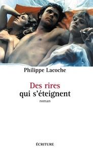 Philippe Lacoche - Des sourires qui s'éteignent.