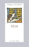 Philippe Lacoche - HLM.