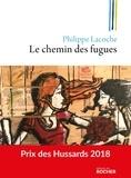 Philippe Lacoche - Le chemin des fugues.