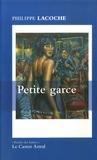 Philippe Lacoche - Petite garce.