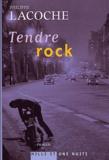Philippe Lacoche - Tendre rock.