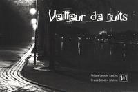 Philippe Lacoche - Veilleur de nuits.