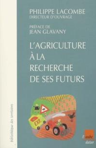 Lagriculture à la recherche de ses futurs.pdf