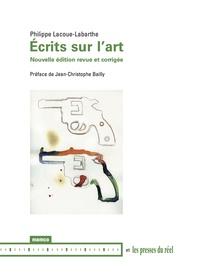 Philippe Lacoue-Labarthe - Ecrits sur l'art.