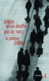 Philippe Lacoue-Labarthe et Jean-Luc Nancy - La panique politique - Suivi de Le peuple juif ne rêve pas.