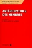 Philippe Lacroix et Henri Boccalon - Artériopathies des membres.