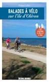Philippe Lafon - Balades à vélo sur l'île d'Oléron - L'Ile d'Oléron à vélo et à pied.