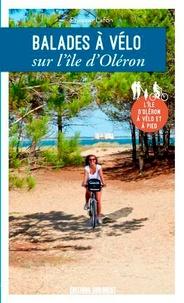 Philippe Lafon - Balades à vélo sur l'île d'Oléron - L'île d'Oléron à vélo et à pied.
