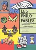 Philippe Lagautrière et Michel Piquemal - Les philo-fables.