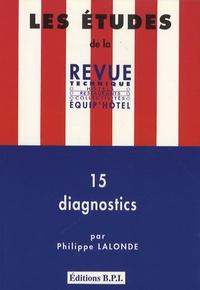 Philippe Lalonde - 15 diagnostics.