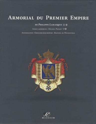 Philippe Lamarque - Armorial du Premier Empire.