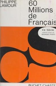 Philippe Lamour et Georges Roditi - 60 millions de Français.
