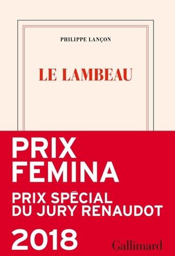 Le lambeau - Philippe Lançon - Format PDF - 9782072689093 - 14,99 €