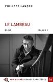 Philippe Lançon - Le lambeau - Pack en 2 volumes.