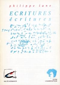 Philippe Lane - Ecritures, écritures - Ouvertures didactiques.