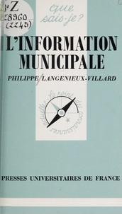 Philippe Langénieux-Villard et Paul Angoulvent - L'information municipale.