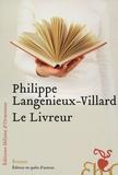 Philippe Langénieux-Villard - Le Livreur.