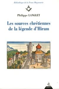 Philippe Langlet - Les sources chrétiennes de la légende d'Hiram. 1 Cédérom