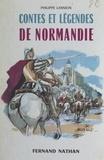 Philippe Lannion et  Beuville - Contes et légendes de Normandie.