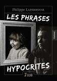Philippe Laperrouse - Les phrases hypocrites.