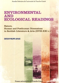 Philippe Laplace - Environmental and ecological readings - Nature, human and posthuman dimensions in scottish literature & arts (XVIII-XXI c).