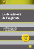 Philippe Laruelle et Françoise Michelet - L'aide-mémoire de l'angliciste.