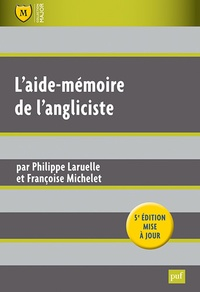 Téléchargement des manuels Ipad L'aide-mémoire de l'angliciste 9782130608042  in French par Philippe Laruelle, Françoise Michelet