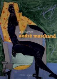 Philippe Latourelle et Michel Bépoix - La Provence - André Marchand.