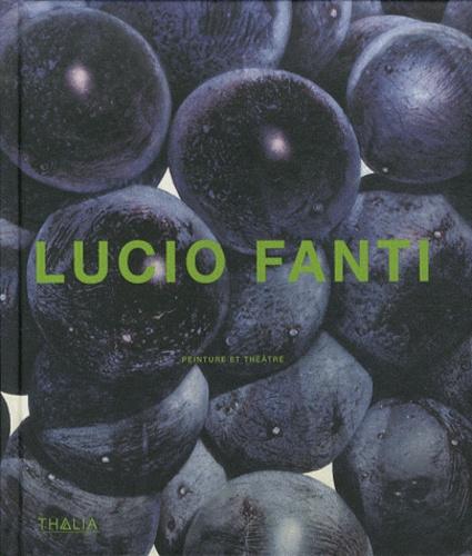 Philippe Latourelle et Francis Beltran - Lucio Fanti - Peinture et théâtre.