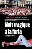 Philippe Lauga - Nuit tragique à la féria.