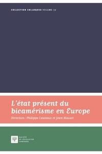 Philippe Lauvaux et Jean Massot - L'état présent du bicamérisme en Europe.