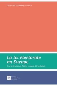 Philippe Lauvaux et Jean Massot - La loi électorale en Europe.