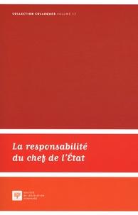 Philippe Lauvaux - La responsabilité du chef de l'Etat.