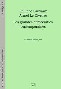 Philippe Lauvaux et Armel Le Divellec - Les grandes démocraties contemporaines.