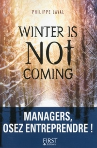 Philippe Laval - Winter is not coming.