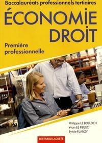 Philippe Le Bolloch et Yvon Le Fiblec - Economie-Droit 1re professionnelle, Bac pro tertiaires.