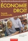 Philippe Le Bolloch et Yvon Le Fiblec - Economie Droit 2de Bac Pro tertiaires.