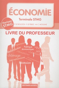 Philippe Le Bolloch et Yvon Le Fiblec - Economie Tle STMG - Livre du professeur.