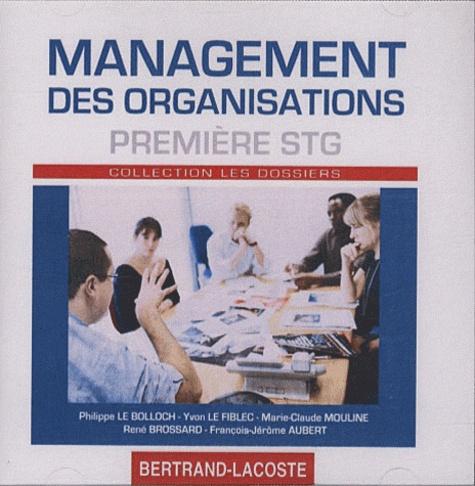 Philippe Le Bolloch - Management des organisations 1e STG - CD-Rom professeur.