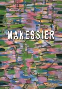 Philippe Le Burgue - Alfred Manessier (1911-1993) - Du crépuscule au matin clair (1927-1992).