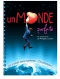 Philippe Le Dem - Un monde parfaite.