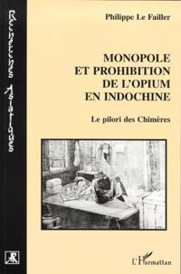 Histoiresdenlire.be Monopole et prohibition de l'opium en Indochine. - Le pilori des Chimères Image