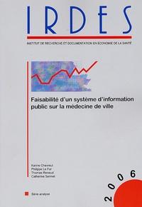 Philippe Le Fur et Karine Chevreul - Faisabilité d'un système d'information public sur la médecine de ville.