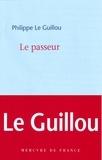 Philippe Le Guillou - Le passeur.