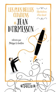 Philippe Le Guillou - Les plus belles citations de Jean d'Ormesson.